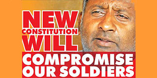 New Constitution will compromise our soldiers