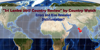 Errors, disinformation in US-based Country Watch report  on Sri Lanka exposed