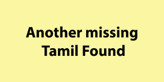 Another missing Tamil Found