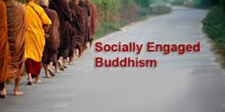 SOCIALLY ENGAGED BUDDHISM