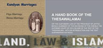 MCC E-Land Registry with Bim Saviya REPEALS PERSONAL LAWS – END OF Thesawalamai, Muslim law & Kandyan Law