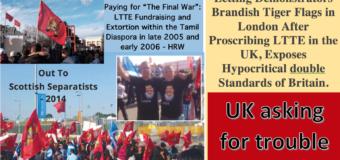 France, Austria facing terror attacks – UK, go ahead lift ban on LTTE Terrorists