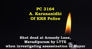 Remembering PC 3164 A Karunanidhi 1st Policemen killed by LTTE on 14 February 1977