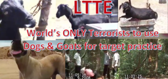 LTTE the world's only terrorists to use DOGS & GOATS for target practice – where are the animal activists?