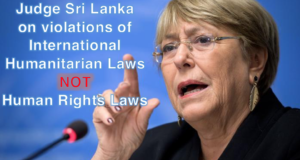 UNHRC must judge Sri Lanka on violations of IHL not Human Rights